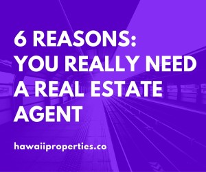 6 Reasons_you REALLY Need a Real Estate Agent